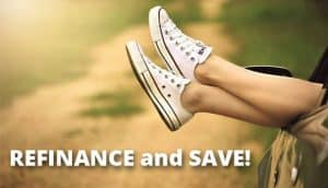 Refinance and save!